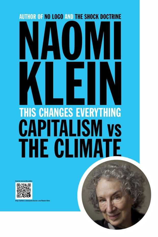 Margaret Atwood selects This Changes Everything by Naomi Klein