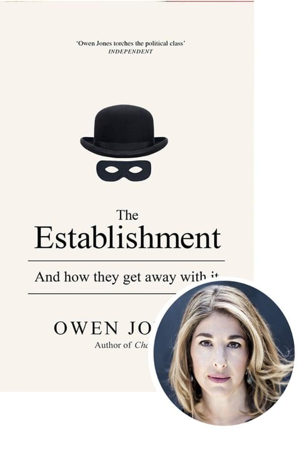 Naomi Klein selects The Establishment by Owen Jones