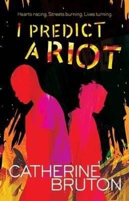 Catherine Bruton, I Predict a Riot