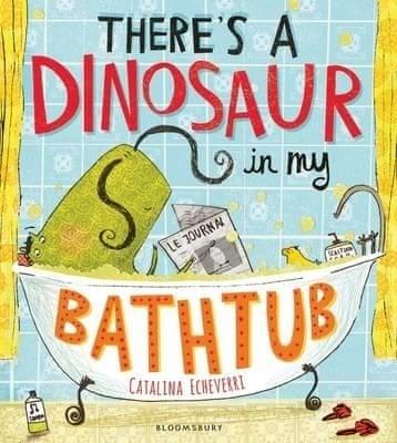 dinosaur in my bathtub