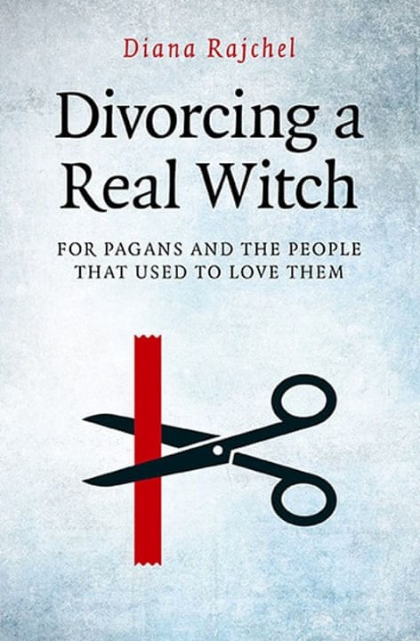 Divorcing a Real Witch by Diana Rajchel (£12.99, Moon Books), Oddest book titles