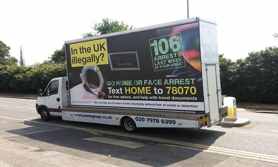 Advertising vans carrying messages telling illegal immigrants to go home or face arrest