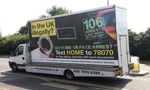 "Theresa May's use of advertising vans carrying messages telling illegal immigrants to ""go home or face arrest""."