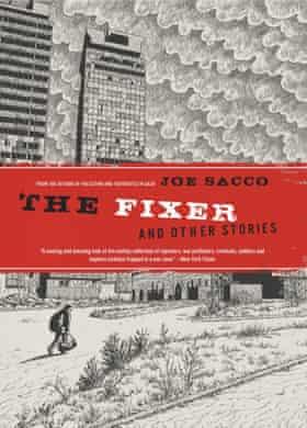 The Fixer, by Joe Sacco