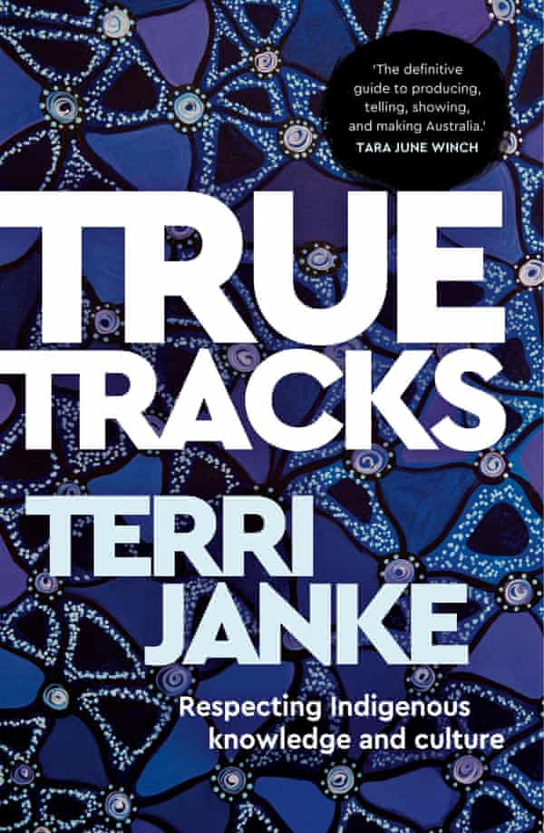 True Tracks: Respecting Indigenous knowledge and culture by Terri Janke is out July 2021.