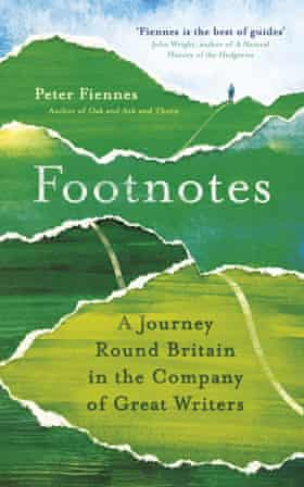 Footnotes- A Journey Round Britain in the Company of Great Writers by Peter Fiennes