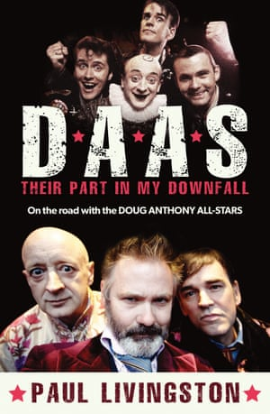Book Cover for D.A.A.S. Their Part in My Downfall: On the Road with the Doug Anthony All-Stars by Paul Livingston