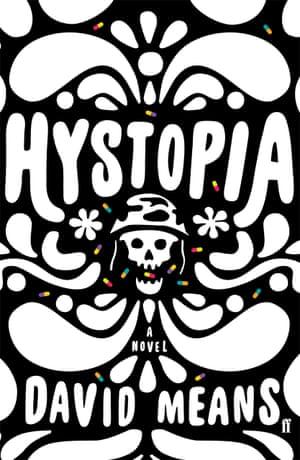 David Means -Hystopia