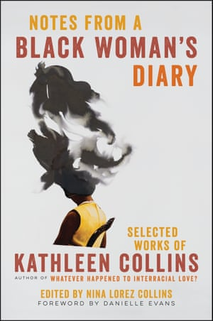 Notes From A Black Woman's Diary by Kathleen Collins