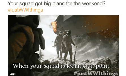 Battlefield 1's #justWWIthings campaign.