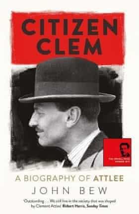 Citizen Clem John Bew