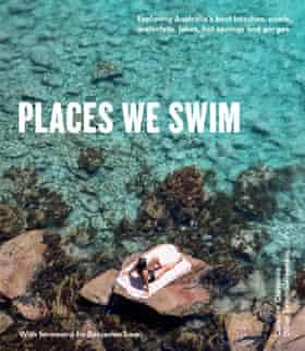 Places we Swim by Caroline Clements and Dillon Seitchik-Reardon (Hardie Grant, $39.99)