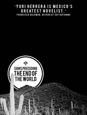 Signs Preceding the End of the World by Yuri Herrera