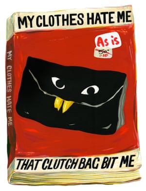 My Clothes Hate Me: That Clutch Bag Bit Me