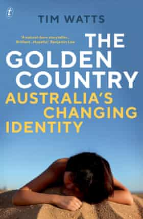 The Golden Country, by Tim Watts.