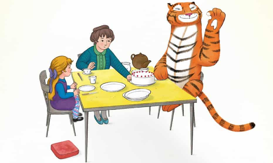 'He gets exactly what he wants, but everyone's happy with that' … The Tiger Who Came to Tea.