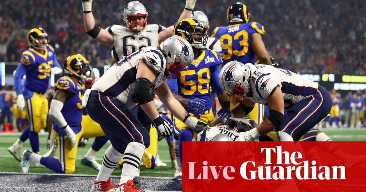 f27f4b75a Super Bowl 2019  New England Patriots beat Los Angeles Rams 13-3 – as it  happened