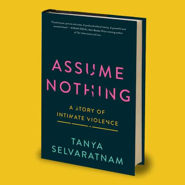 Assume Nothing: A Story of Intimate Violence.