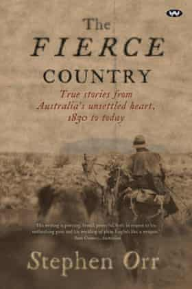 book cover of Stephen Orr's The Fierce Country