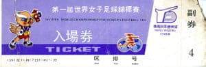 Front of tickets for first official Fifa Women's World Championships, held in China in 1991.