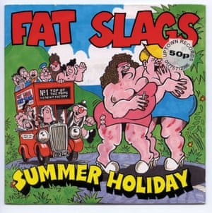 Fat Slags … 'I have no idea why we did that.'