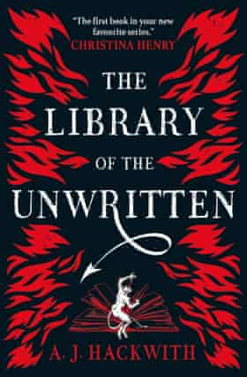 The Library of the Unwritten by AJ Hackwith
