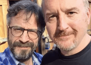 Marc Maron and Louis CK.