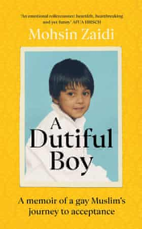 A Dutiful Boy: A memoir of a gay Muslim's journey to acceptance Paperback – 20 Aug. 2020
