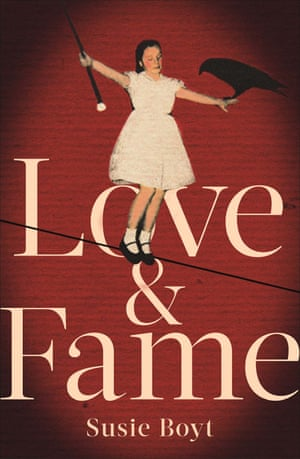 Love and Fame by Susie Boyt