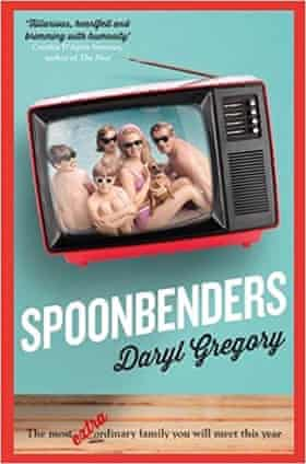 Daryl Gregory's Spoonbenders
