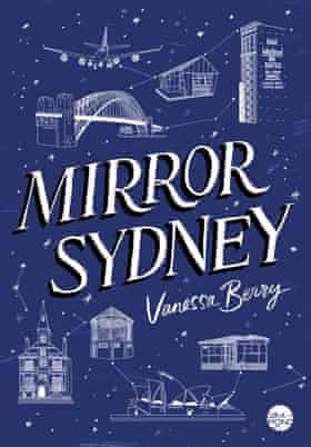 Cover image for Mirror Sydney by Vanessa Berry