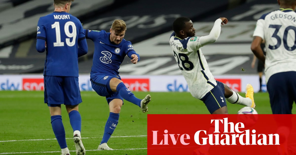 Tottenham v Chelsea: Carabao Cup fourth round – live!