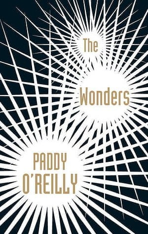 The Wonders (2014) by Paddy O'Reilly.