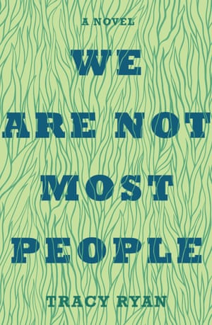 Book cover of We are not Most People by Tracy Ryan