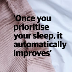 Quote: 'Once you prioritise your sleep, it automatically improves'