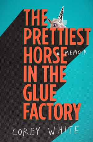The Prettiest Horse in the Glue Factory