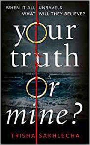 Trisha Sakhlecha, Your Truth or Mine?