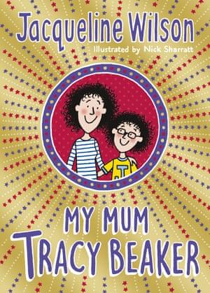 My Mum Tracy Beaker by Jacqueline Wilson & Nick Sharratt