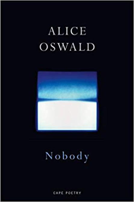 Alice Oswald, Nobody