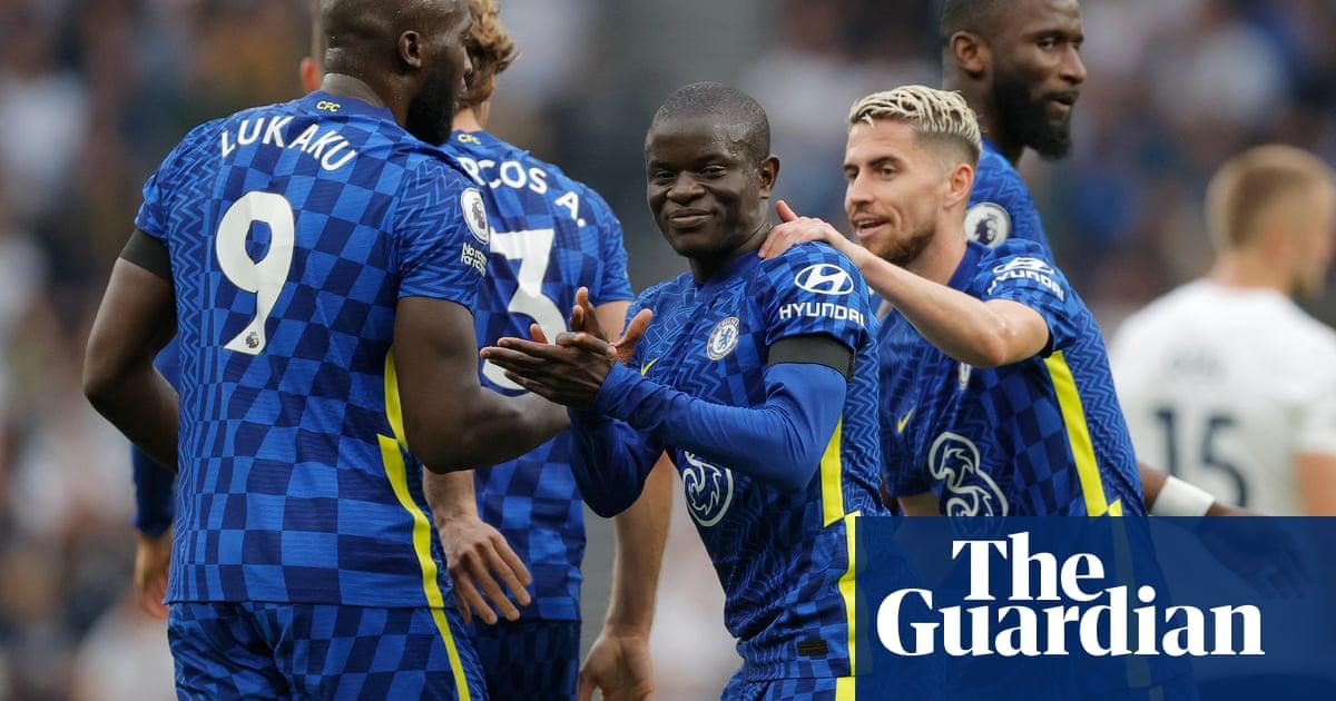 N'Golo Kanté transforms Chelsea in second-half rout of Tottenham