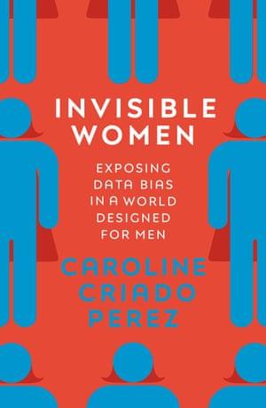 Invisible Women by Caroline Criado Perez -