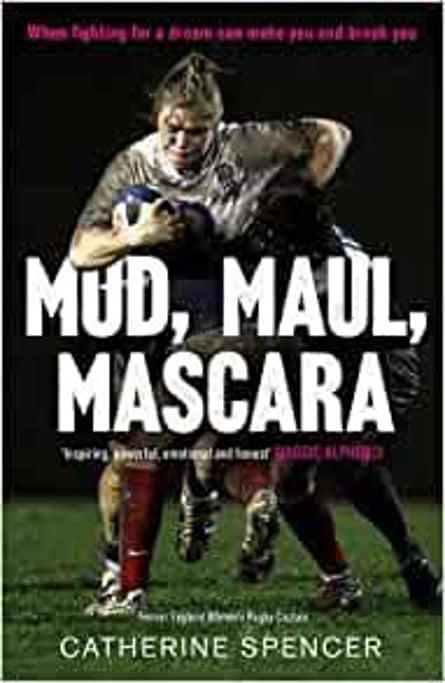 Mud, Maul, Mascara by Catherine Spencer