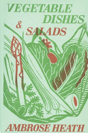 Vegetable Dishes & Salads by Ambrose Heath book cover