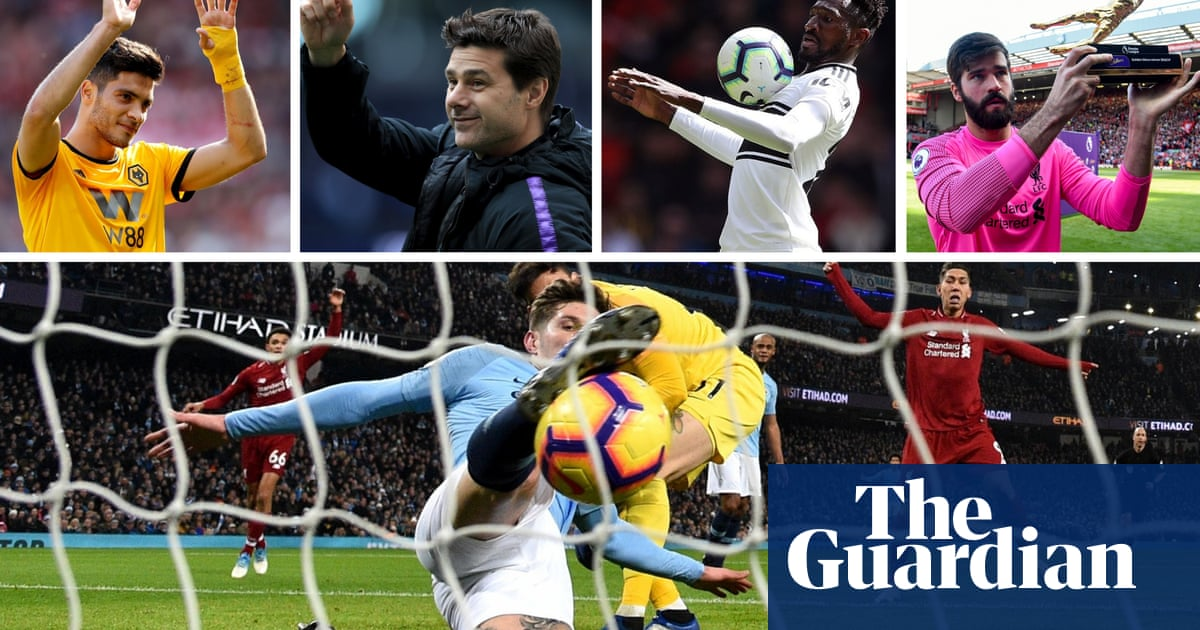 6de2b5a8 Premier League 2018-19 season review: our writers' best and worst | Football  | The Guardian