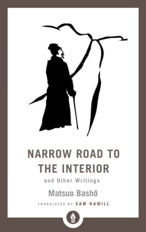 Narrow Road to the Interior and Other Writings by Bashō