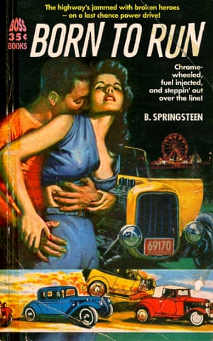 Born to Run by Bruce Springsteen reinvented as a pulp fiction book cover by graphic artist Todd Alcott.
