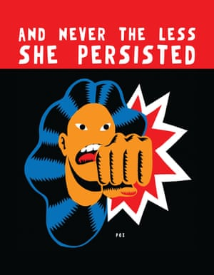 And Nevertheless She Persisted by Peter O Zierlein, from the book Posters for Change