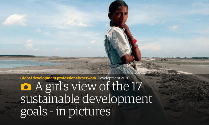 A girl s view of the 17 sustainable development goals - in pictures