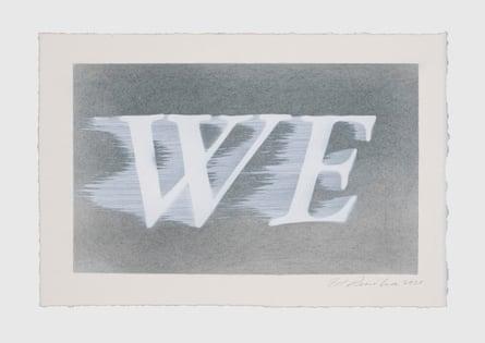Ed Ruscha, We (#1), 2020