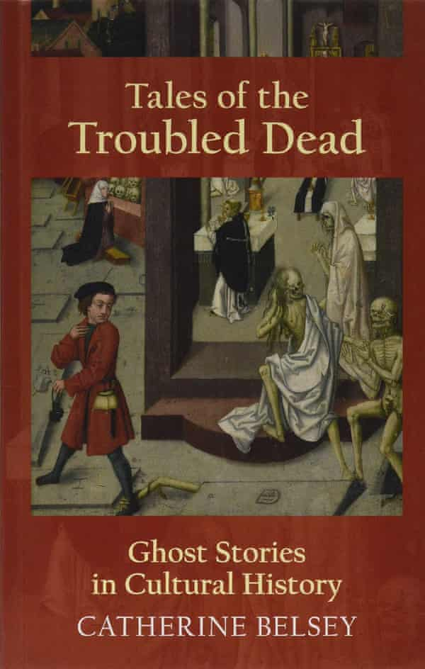 Catherine Belsey's last book, Tales of the Troubled Dead, 2019
